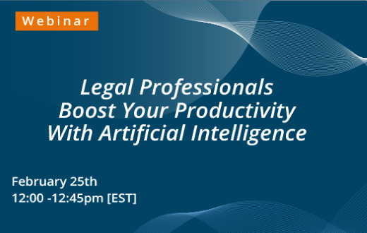 Webinar: Legal Professionals, Boost Your Productivity With Artificial Intelligence